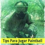 Tips Para Jugar Paintball